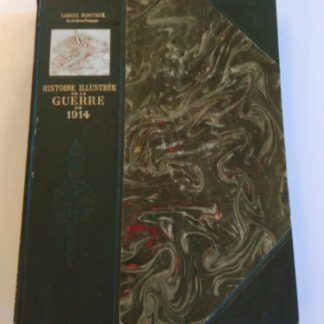 Histoire Illustrée de la Guerre 1914, Hanotaux Gabriel