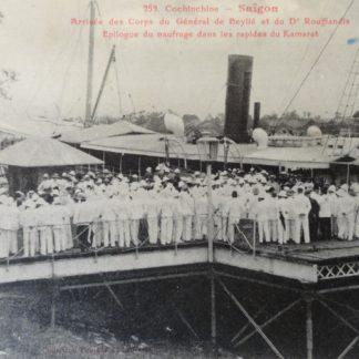 CPA - Arrivée des Corps du Général de Beylié et du Dr Rouffiandis, carte postale ancienne, cochinchine, Collection Poujade de Ladevèze, Épilogue du naufrage dans les rapides du Kamarat, Saigon