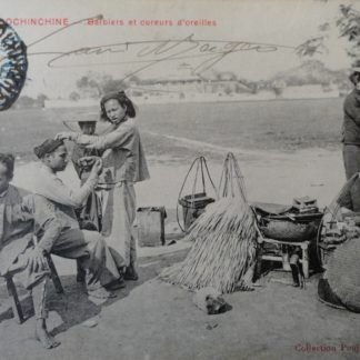 CPA - Barbiers et cureurs d'oreilles, cochinchine, Poujade de Ladevèze