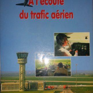 A l'écoute du trafic aérien- Denis BONOMO
