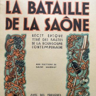 La Bataille de la Saône - LURKIN Jean