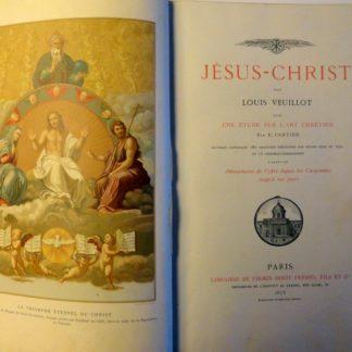 Jésus-Christ par Louis VEUILLOT