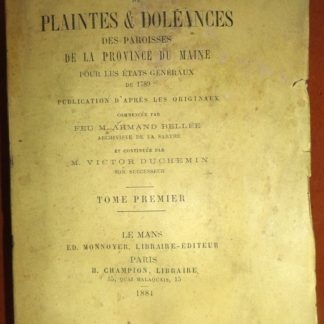 cahiers de plaintes & doleances des paroisses de la province du Maine