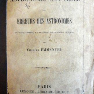 Astronomie nouvelle ou erreurs des astronomes