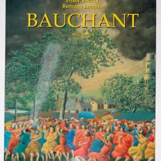 ANDRÉ BAUCHANT par VIERNY DINA, LORQUIN BERTRAND et ALAIN TROADEC