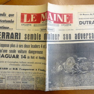 Journal – Le Maine Libre (édition spéciale) du Dimanche 13/06/1954