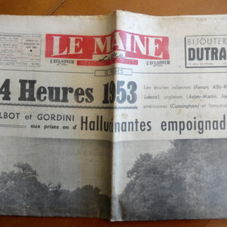 Journal – Le Maine Libre N° 3.186 du Samedi 13 et Dimanche 14/06/1953