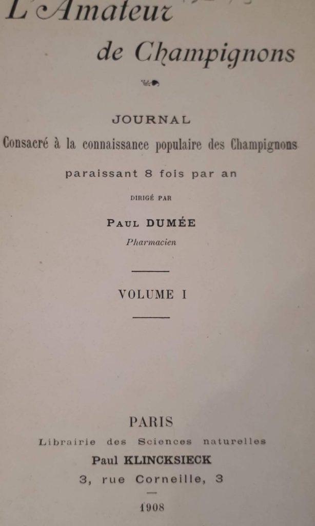 L'amateur de champignon, Paul Dumée