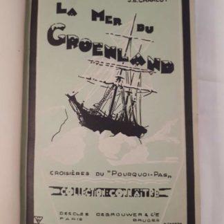 CHARCOT J.B., La mer du GROENLAND