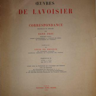 Œuvres de Lavoisier. Correspondance, recueillie et annotée par René FRIC