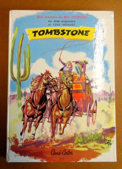 """Une aventure de Bill JOURDAN """"tombstone"""""""