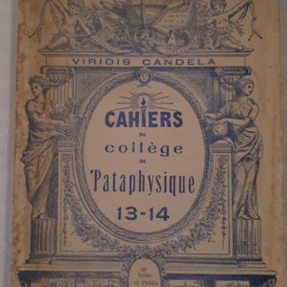 Cahiers du collège de pataphysique cahiers 13-14