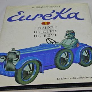 Euréka, Un siècle de jouets de rêve,M.Gandvoinnet