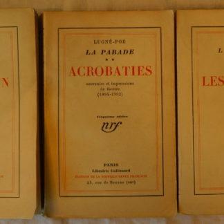 Lugné-Poe, la Parade en trios tomes souvenirs de théâtre