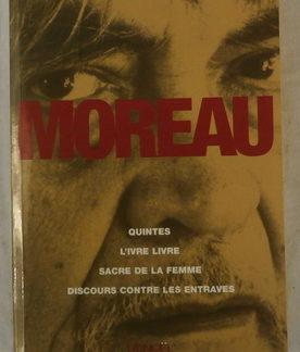 Marcel MOREAU, Discours Contre les Entraves