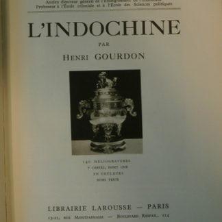 Henri Gourdon, L'Indochine