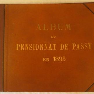 Album du Pensionnat de Passy en 1895