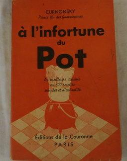 Curnonsky, à L'Infortune du Pot