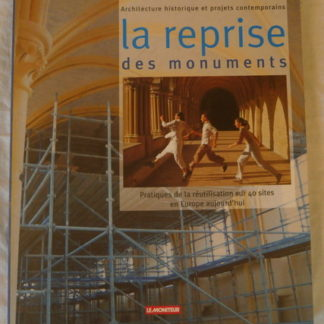 La Reprise des monuments, Architecture