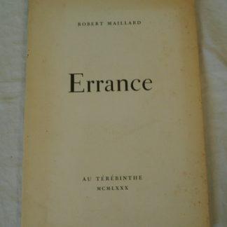 Robert Maillard, Errance