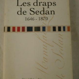 Gérard Gayot, les draps de sedan, 1646-1870