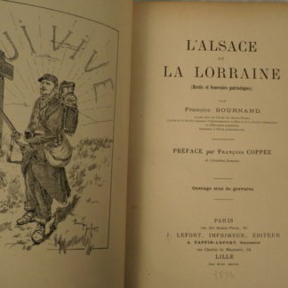 François Bournand, l'Alsace et la Lorraine