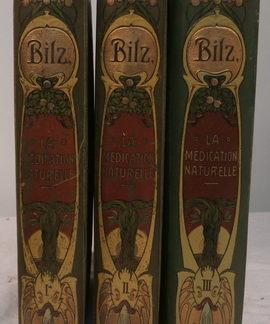 Bilz, la Médication Naturelle , F.E.Bilz
