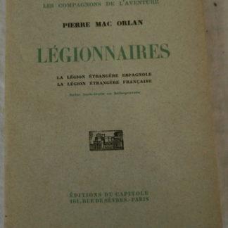 Pierre Mac Orlan, Légionnaires