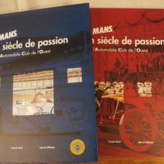 Le Mans, un Siècle de passion, 1906-2006