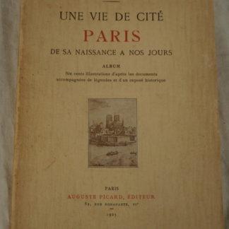 Marcel Poete, une vie de cite Paris de sa naissance a nos jours