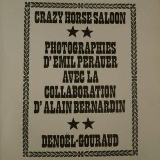 Crazy Horse Salon, Emil Perauer, et Alain Bernardin