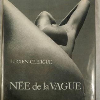 Lucien Clergue, Née de la Vague