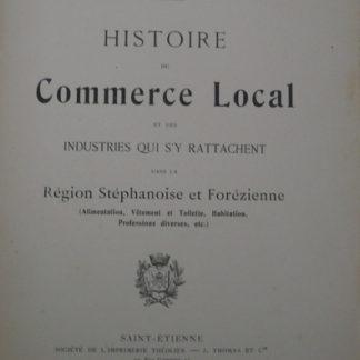 L-J Gras, histoire du commerce local, dans la région Stéphanoise et Forézienne